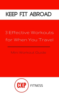 Keep Fit Abroad _ Mini Workout Guide