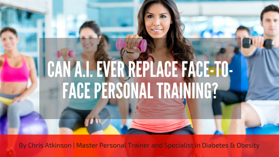 Can A.I. Ever Replace Face-to-Face Personal Training