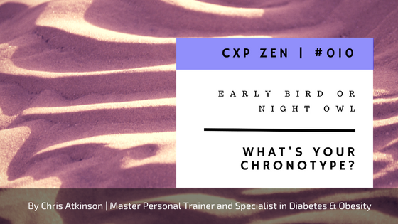 Early Bird or Night Owl - What's Your Chronotype_